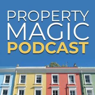 Property Magic Podcast