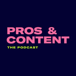 Pros & Content