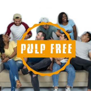 Pulp Free Podcast