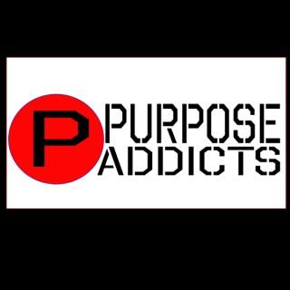 Purpose Addicts