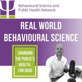 Real World Behavioural Science