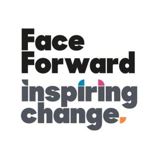 Face Forward - Communications, Engagement & Leadership.