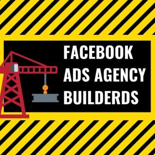 Facebook Ads Agency Builders