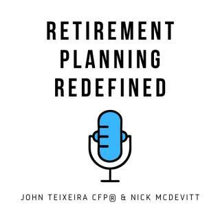 Retirement Planning - Redefined
