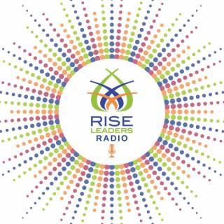 Rise Leaders Radio