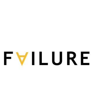 Failure - the Podcast