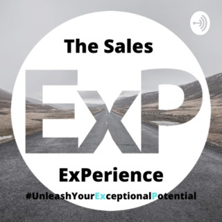 The Sales ExPerience Podcast