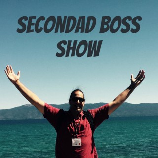 SeconDad Boss Show