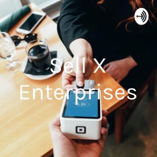 Sell X Enterprises