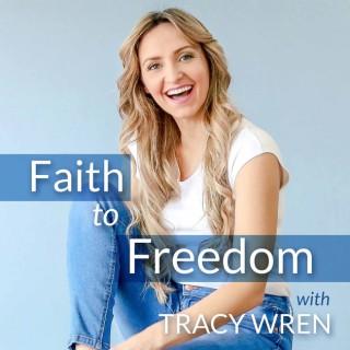 Faith To Freedom