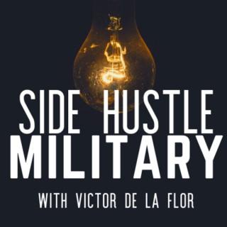 Side Hustle Military
