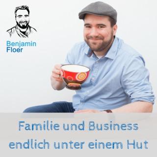 Familie und Business endlich unter einem Hut - Zeitmanagement für Selbstständige, Solopreneuere und Freelancer