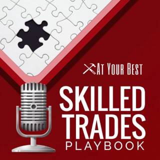 Skilled Trades Playbook by At Your Best