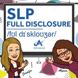 SLP Full Disclosure