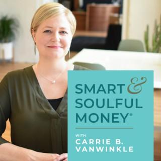 Smart & Soulful Money® Podcast