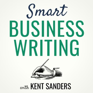 Smart Business Writing with Kent Sanders