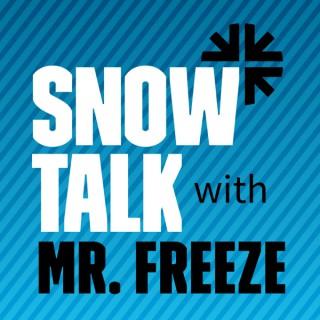 Snow Talk with Mr. Freeze