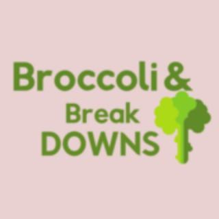Broccoli & Breakdowns's Podcast