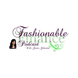 Fashionable Finance Podcast | Style | Finances