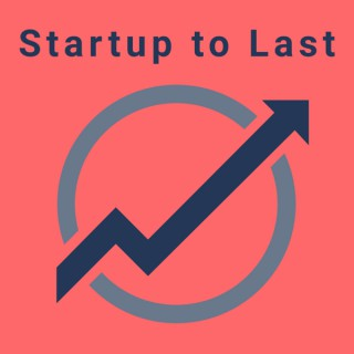 Startup to Last