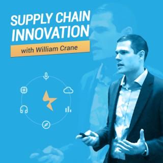 Supply Chain Innovation by William Crane
