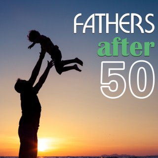FathersAfter50
