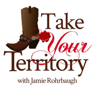 Take Your Territory with Jamie Rohrbaugh