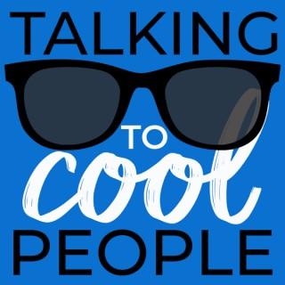 Talking to Cool People w/ Jason Frazell
