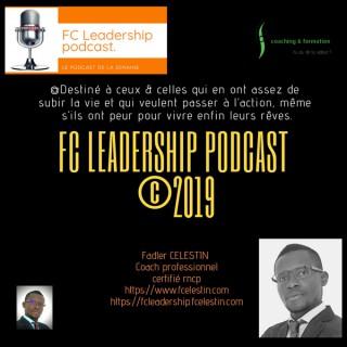 FC Leadership podcast #19 : Comment faire pour trouver des fonds pour lancer son entreprise ?