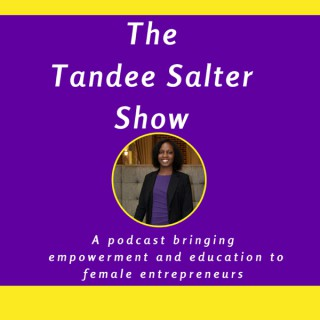The Tandee Salter Show