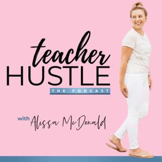 Teacher Hustle Podcast