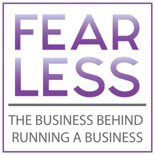 Fear Less Business Podcast