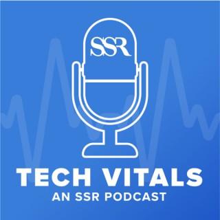 Tech Vitals - An SSR Podcast