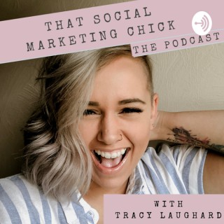 That Social Marketing Chick: The Podcast