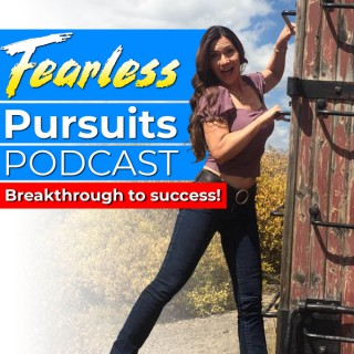 Fearless Pursuits: Breakthrough To Success