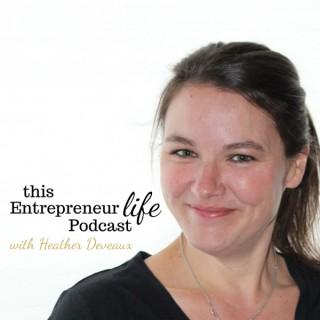 This Entrepreneur Life Podcast