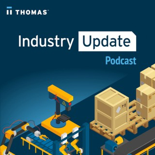 Thomas Industry Update Podcast