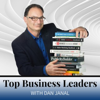 Top Business Leaders Podcast with Dan Janal