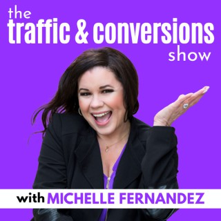 The Traffic & Conversions Show