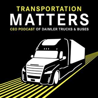 Transportation Matters - Warum Transport uns alle angeht