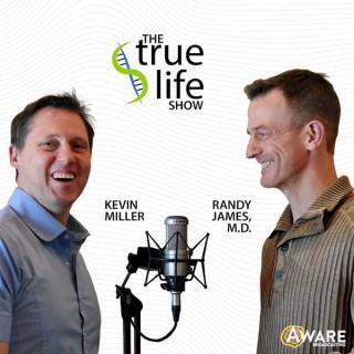 True Life Show