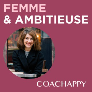 Femme et Ambitieuse : réussir carrière et vie personnelle