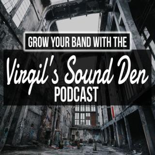 Virgil's Sound Den Podcast