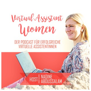 Virtual Assistant Women - Der Podcast für erfolgreiche virtuelle Assistentinnen