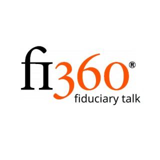 Fi360 Fiduciary Talk