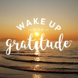 Wake Up With Gratitude