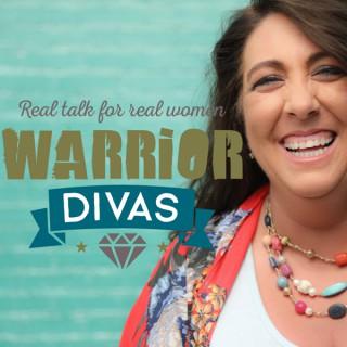 Warrior DIVAS | Real Talk for Real Women