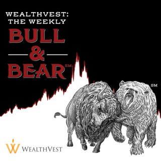 WealthVest: The Weekly Bull & Bear
