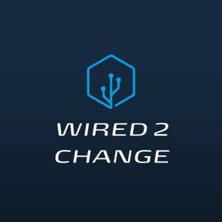 Wired 2 Change