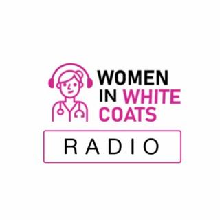 Women in White Coats Radio